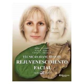 Livro - Técnicas Avançadas de Rejuvenescimento Facial - Azizzadeh