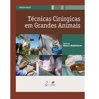 Livro - Técnicas Cirúrgicas em Grandes Animais - Hendrickson