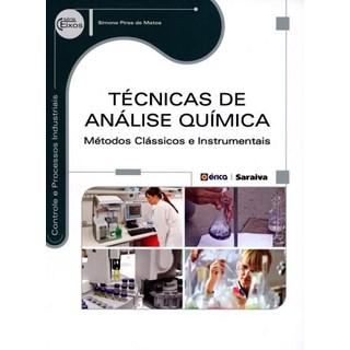 Livro - Técnicas de Análise Química: métodos clássicos e instrumentais - Matos