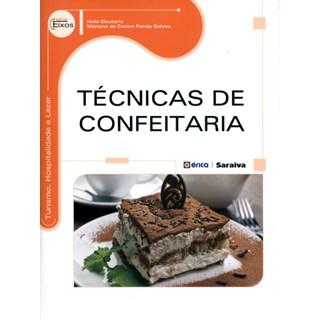 Livro - Técnicas de Confeitaria - Eleutério