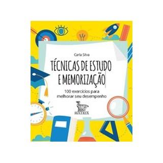 Livro - Técnicas de estudo e memorização - Silva 1º edição