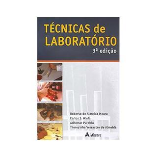 Livro Técnicas de Laboratório - Moura - Atheneu