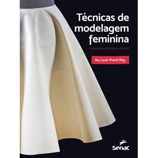 Livro - Técnicas de Modelagem Feminina - Berg - Senac