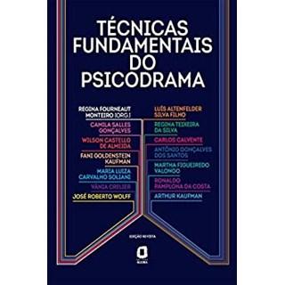 Livro - Técnicas Fundamentais do Psicodrama - Monteiro - Ágora