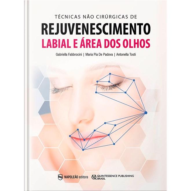 Livro Técnicas não Cirúrgicas de Rejuvenescimento Labial e Área dos Olhos - Fabbrocini - Napoleão