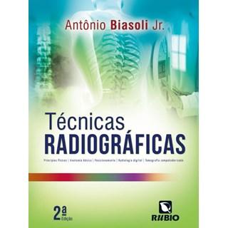 Livro - Técnicas Radiográficas - Biasoli