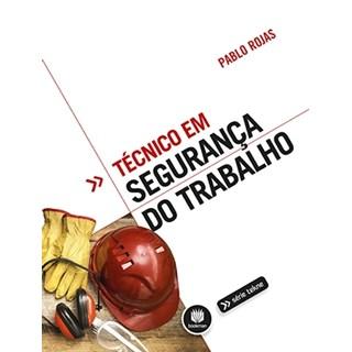Livro - Técnico em Segurança do Trabalho - Rojas