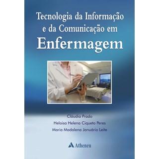 Livro - Tecnologia da Informação e da Comunicação em Enfermagem - Prado