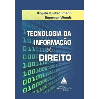 Livro - Tecnologia da Informação & Direito - Kretchmann