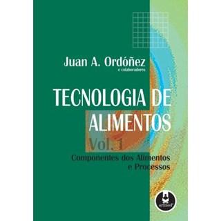 Livro - Tecnologia de Alimentos - Ordóñez - Volume 1