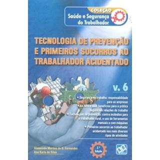 Livro - Tecnologia de Prevenção e Primeiros Socorros ao Trabalhador Acidentado - Fernandes