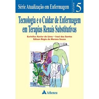 Livro - Tecnologia e o Cuidar de Enfermagem em Terapias Renais Substitutivas - Lima