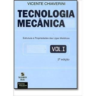 Livro - Tecnologia Mecânica - Vol 1 - Chiaverini