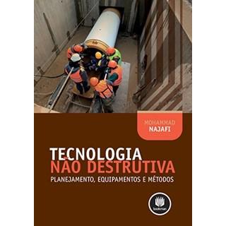 Livro - Tecnologia Não Destrutiva - Najafi