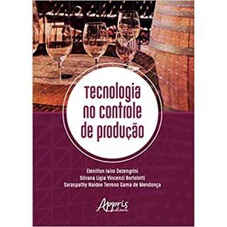 Livro -  Tecnologia no Controle de Produção  - Denzengrini