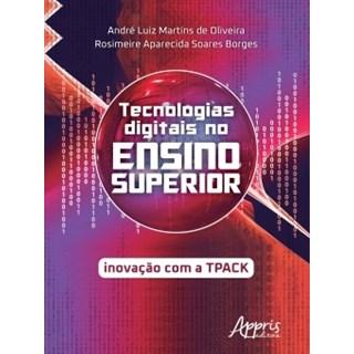 Livro - Tecnologias Digitais no Ensino Superior - Oliveira - Appris