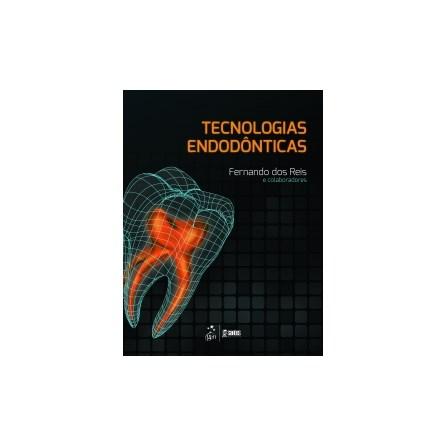 Livro - Tecnologias Endodônticas - Reis TF TF