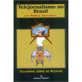 Livro - Telejornalismo no Brasil - Rezende - Summus
