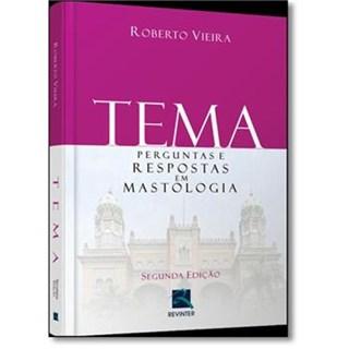 Livro TEMA Perguntas e Respostas em Mastologia - Vieira