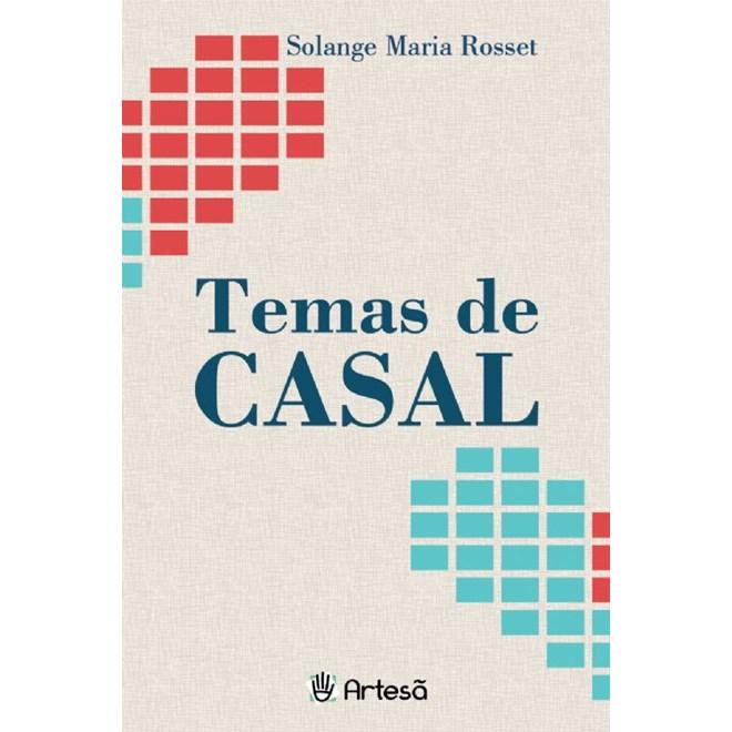 Livro - Temas de Casal - Rosset