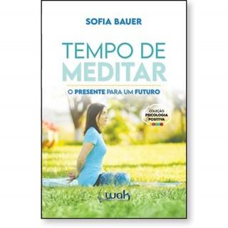 Livro Tempo De Meditar - Bauer - Wak