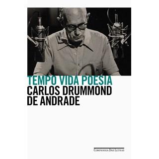 Livro Tempo Vida Poesia - Andrade - Companhia das Letras