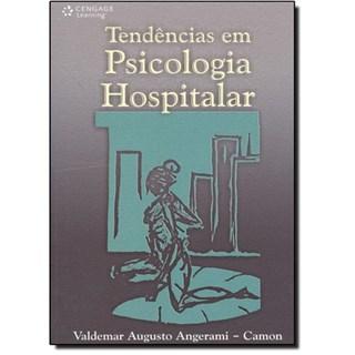 Livro - Tendências em Psicologia Hospitalar - Angerami-Camon
