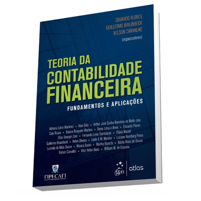 Livro- Teoria da Contabilidade Financeira - Fundamentos e Aplicações- Flores