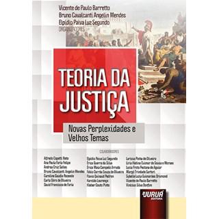 Livro - Teoria da Justiça: Novas Perplexidades e Velhos Temas - Barretto - Juruá