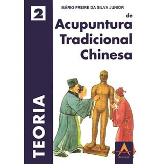 Livro - Teoria de Acupuntura Tradicional Chinesa / VOL II - Freire