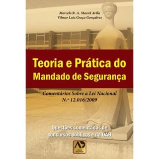Livro - Teoria e Prática do Mandado de Segurança - Ávila
