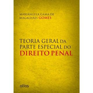 Livro - Teoria Geral da Parte Especial do Direito Penal - Magalhães