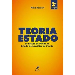 Livro - Teoria Geral do Estado: Do Estado De Direito ao Estado Democrático De Direito - Ranieir