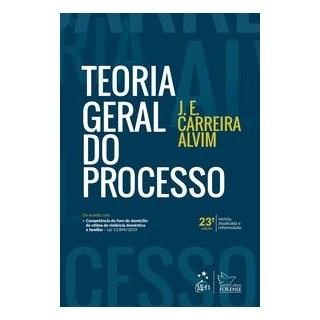 Livro - Teoria Geral do Processo - ALVIM 23º edição