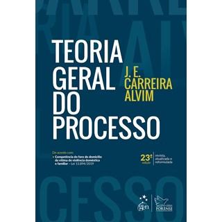 Livro Teoria Geral do Processo - Alvim - Forense