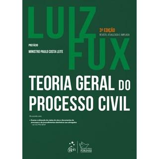 Livro - Teoria Geral do Processo Civil - Fux