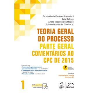 Livro - Teoria Geral do Processo - Comentários ao CPC de 2015 - Vol. 1 - Parte Geral - Dellore
