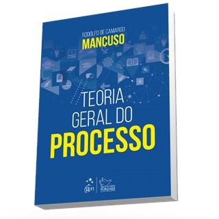 Livro - Teoria Geral do Processo - Mancuso