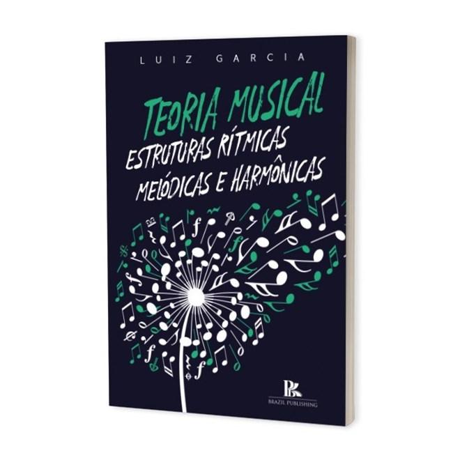 Livro - Teoria Musical - Garcia - Brazil Publishing