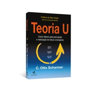 Livro - Teoria U - Scharmer