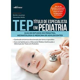 Livro - TEP - Titulo de especialista em Pediatria - Lourenço