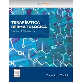Livro - Terapêutica Dermatológica - Wolverton TF