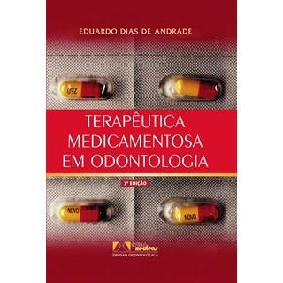 Livro - Terapêutica Medicamentosa em Odontologia - Andrade