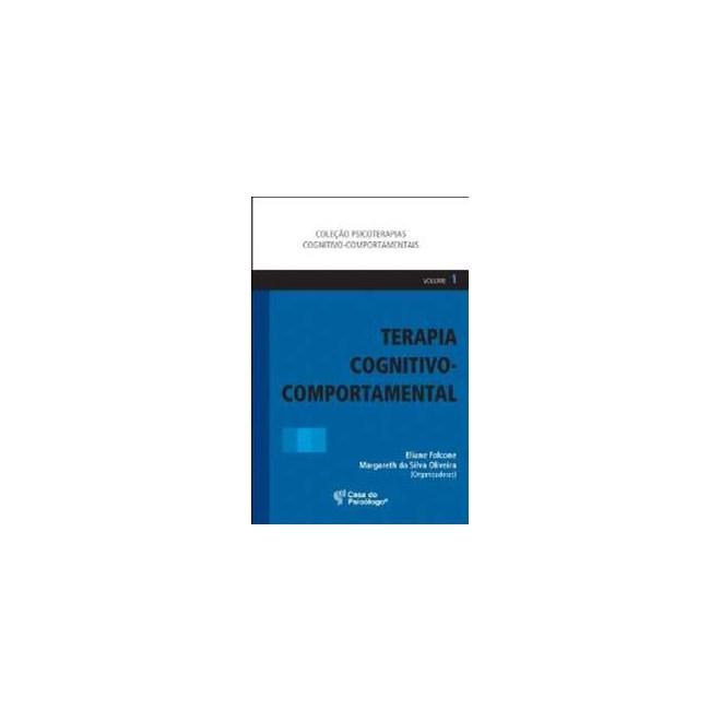 Livro - Terapia Cognitivo-Comportamental I - Falcone - Casa do Psicólogo