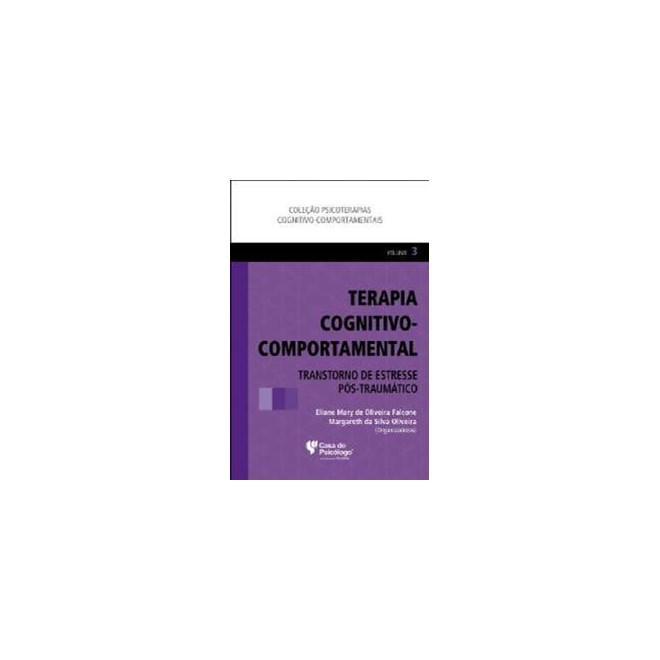 Livro - Terapia Cognitivo-comportamental III - Falcone - Casa do Psicólogo