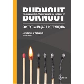 Livro - Terapia Cognitivo Comportamental na Síndrome de Burnout - Carvalho