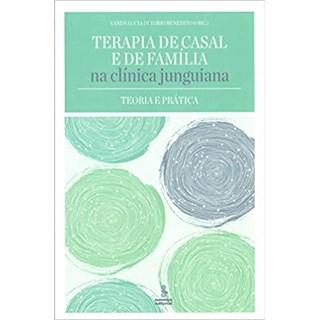 Livro - Terapia de Casal e de Família na Clínica Junguiana - Benedito - Summus
