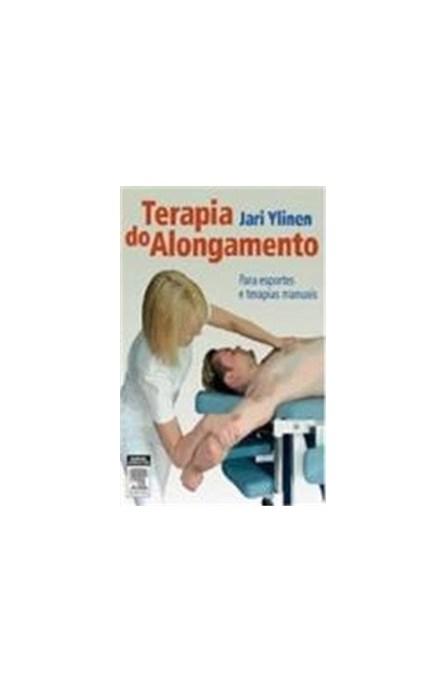 Livro - Terapia do Alongamento - Ylinem #