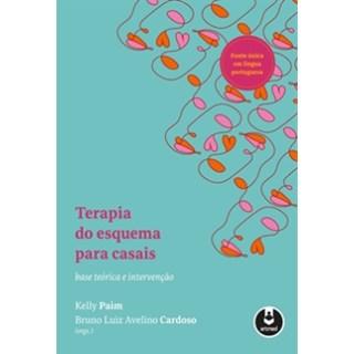 Livro - Terapia do Esquema para Casais - Paim