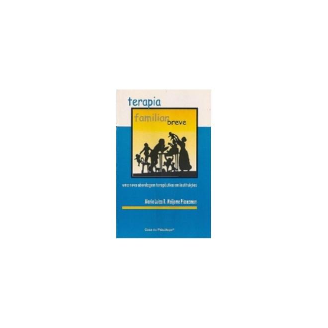 Livro - Terapia Familiar Breve - Piszezman - Casa do Psicólogo